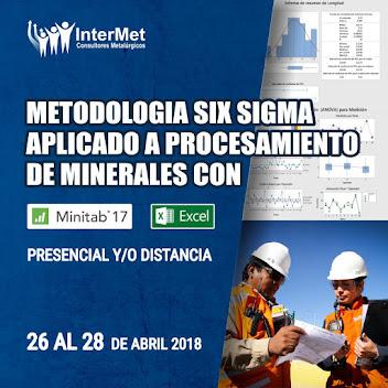 CURSO INTERNACIONAL: Metodologia Six Sigma aplicado a procesamiento de minerales con MINITAB y EXCE
