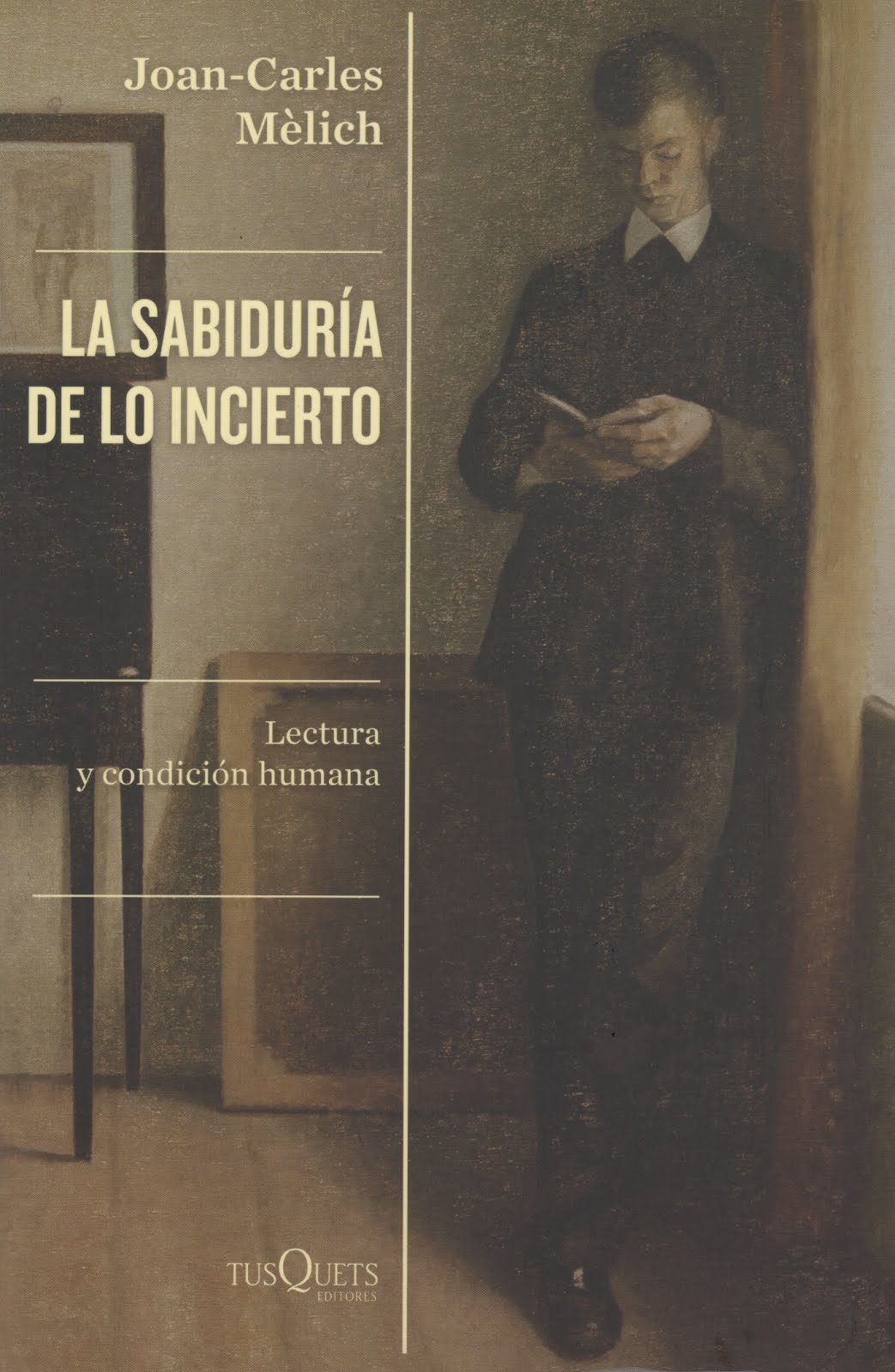 Joan-Carles Mèlich (La sabiduría de lo incierto) Lectura y condición humana