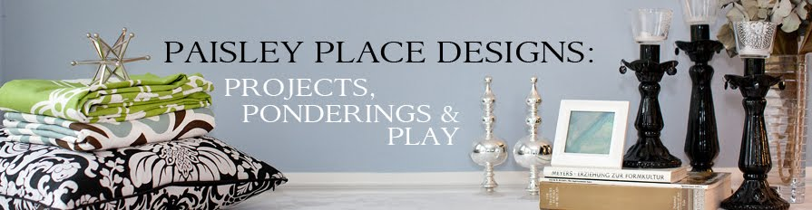 Paisley Place Designs: Projects, Ponderings & Play