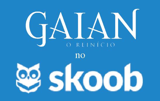 Gaian - o Reinício e a maior rede social sobre livros do mundo!