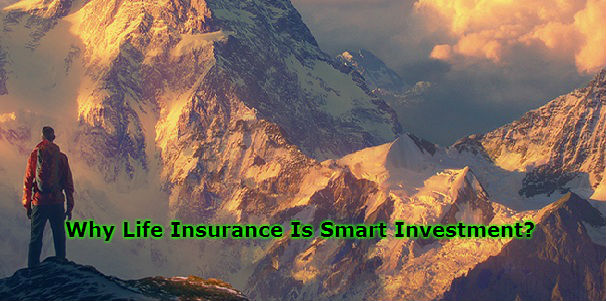 Why Life Insurance Is Smart Investment