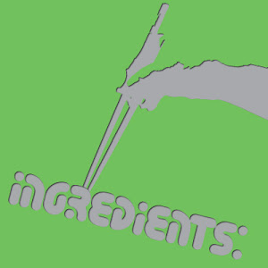 Ingredients Podcast 010