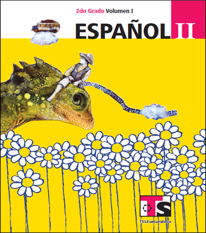 Libro de Español para el alumno de Segundo de Secundaria Volumen I