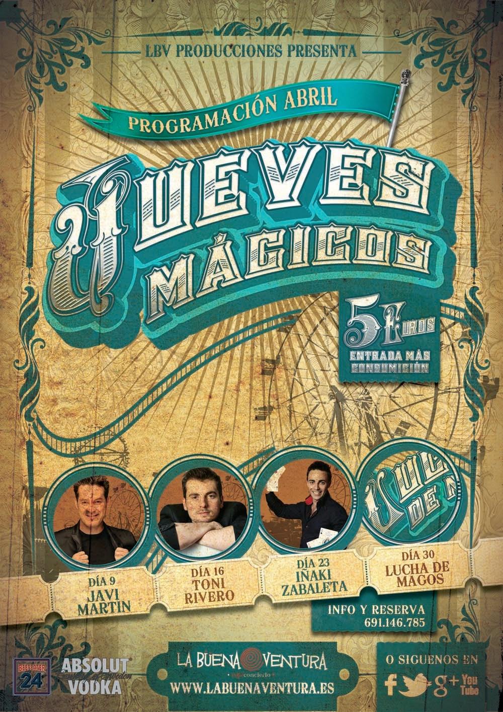 Toni Rivero:  jueves mágicos en La Buena Ventura