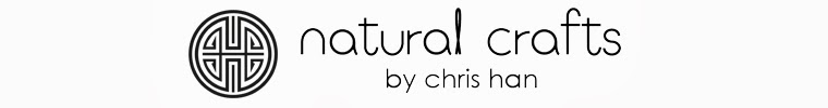 natural crafts by Chris Han