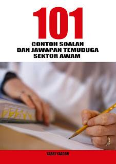 Buku 101 Contoh Soalan Dan Jawapan Temuduga Sektor Awam