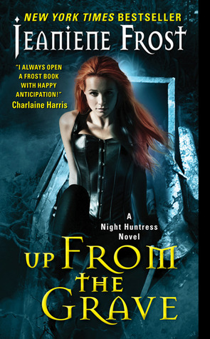 Up From the Grave (Night Huntress #7) by Jeaniene Frost
