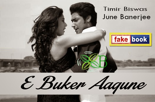 E Buker Aagune from Fakebook Bengali Movie