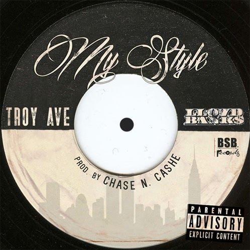 Troy Ave Ft. Lloyd Banks - My Style