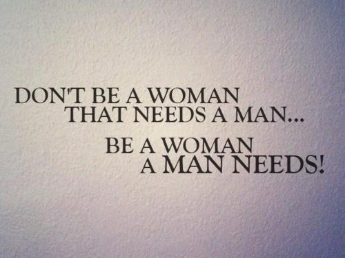 Tired Of Being The Other Woman Quotes A woman that a man needs