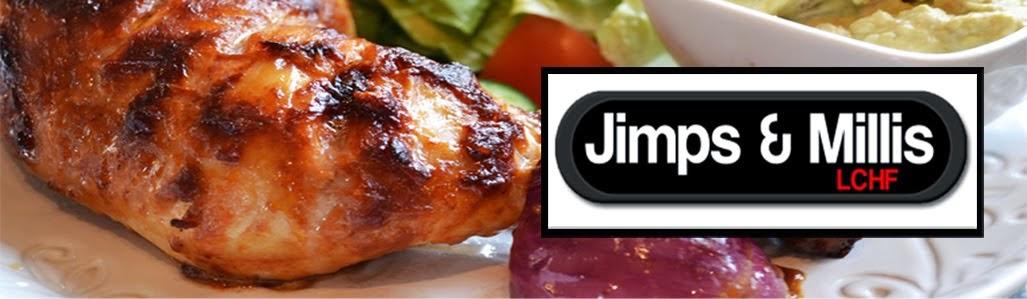 Jimps & Millis LCHF