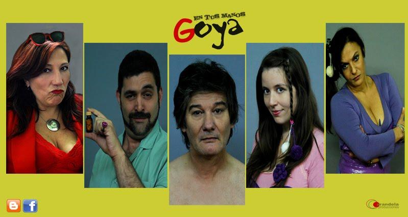 En tus manos, Goya