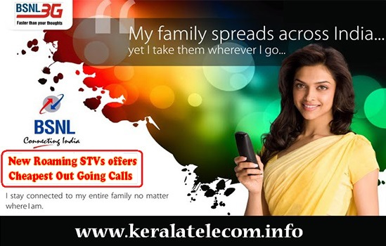 BSNL to launch New Roaming STVs to make cheapest outgoing calls in roaming from 7th September 2015 onwards on PAN India basis