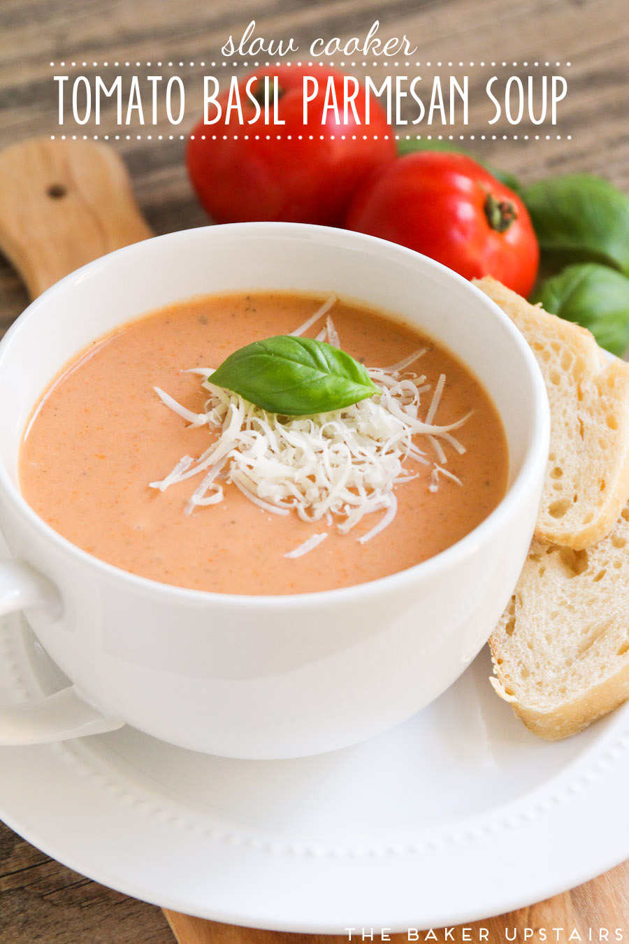 the baker upstairs: slow cooker tomato basil parmesan soup