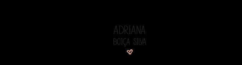 ADRIANA BOIÇA SILVA