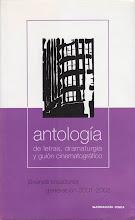 Antología de letras, dramaturgia y guion cinematográfico