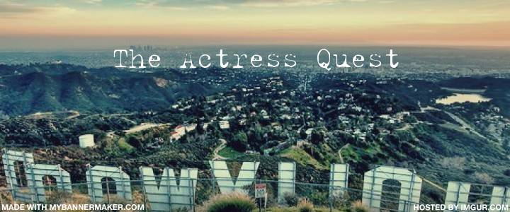 The Actress Quest