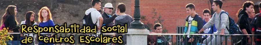 Responsabilidad Social de Centros Escolares