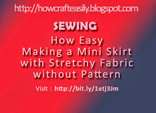 diy sewing craft making stretchy mini skirt without pattern