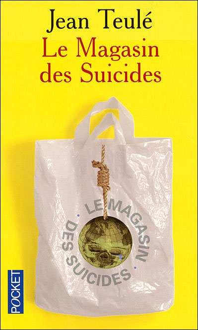 http://4.bp.blogspot.com/-JhISqFAGCtY/T5bMWPJ8mcI/AAAAAAAABcA/wKT-Z8gyE2o/s1600/magasin+des+suicides+jean+teul%C3%A9.jpg