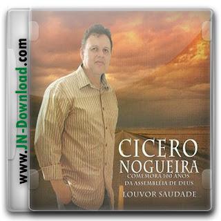 Cícero Nogueira - Louvor Saudade 2011