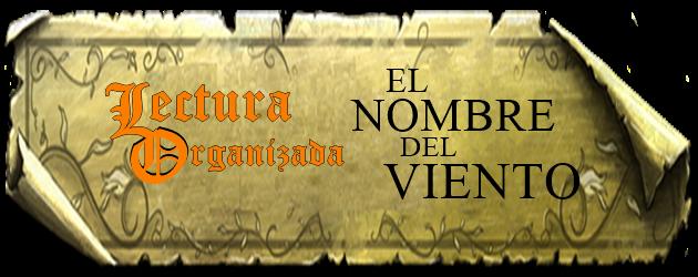 """LECTURA ORGANIZADA DE """"EL NOMBRE DEL VIENTO"""""""