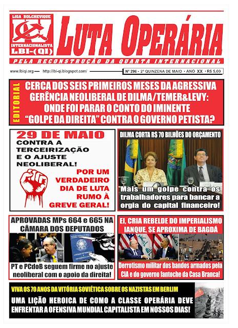 LEIA A EDIÇÃO DO JORNAL LUTA OPERÁRIA, Nº 296, 2ª QUINZENA DE MAIO/2015