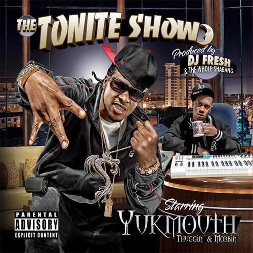 yukmouth tonite show thuggin mobbin