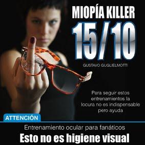 Miopía Killer training
