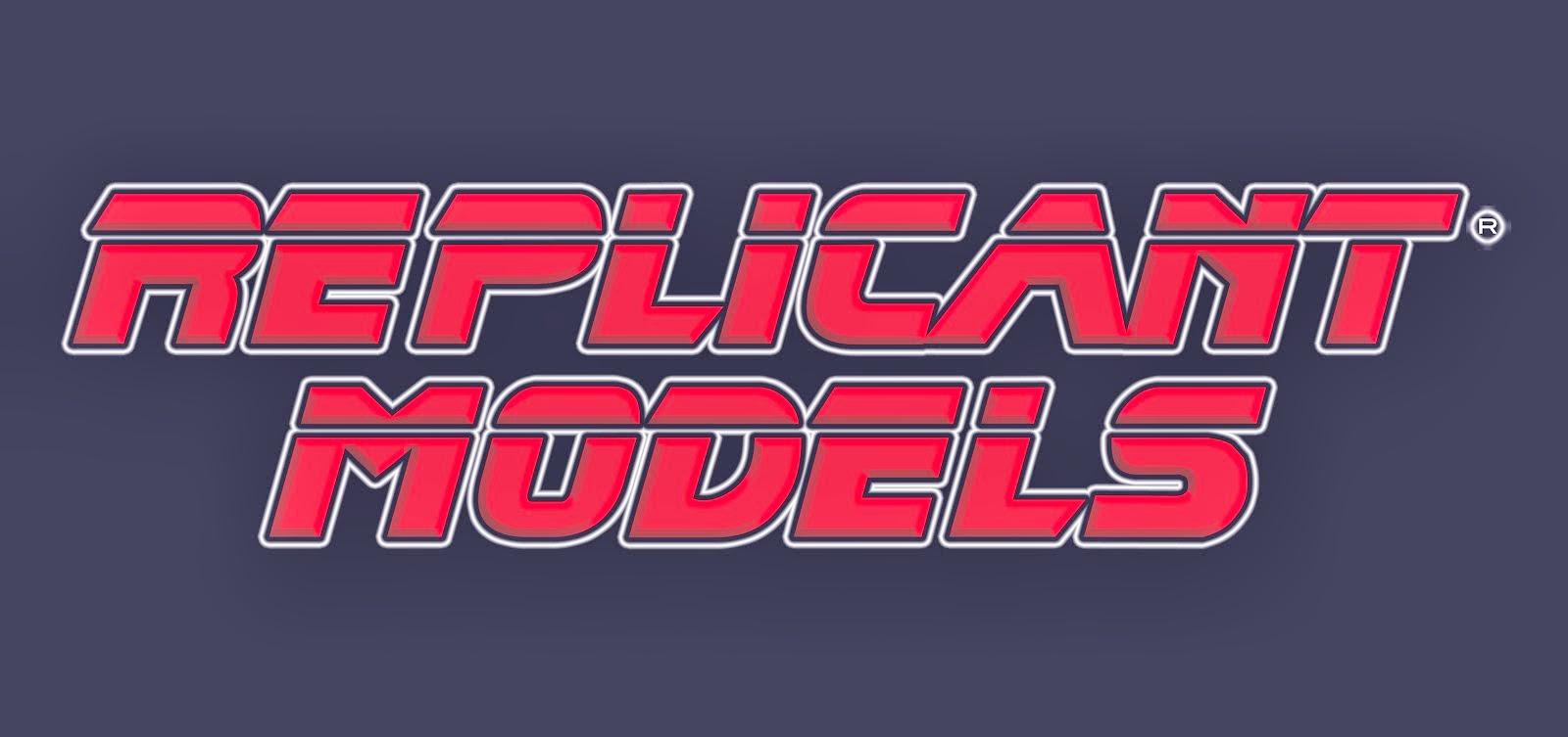 REPLICANT MODELS