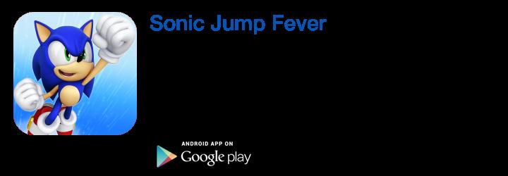 https://play.google.com/store/apps/details?id=com.sega.sonicjumpfever&hl=es