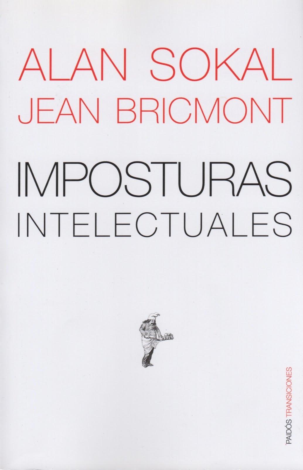 Alan Sokal - Jean Bricmont (Imposturas intelectuales)