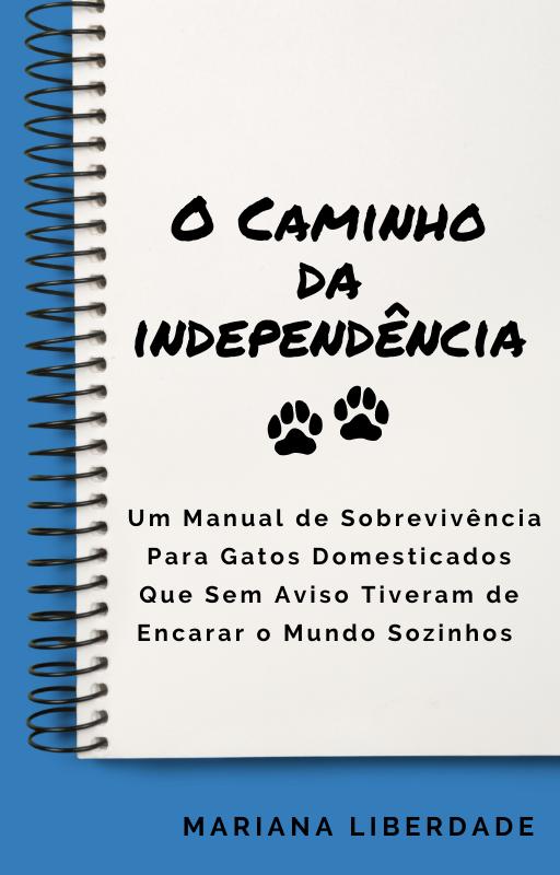 Livro: O Caminho da Independência