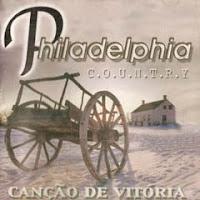 Philadelphia Country - Canção de Vitória