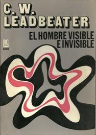 El Hombre Visible e Invisible de  Charles W. Leadbeate