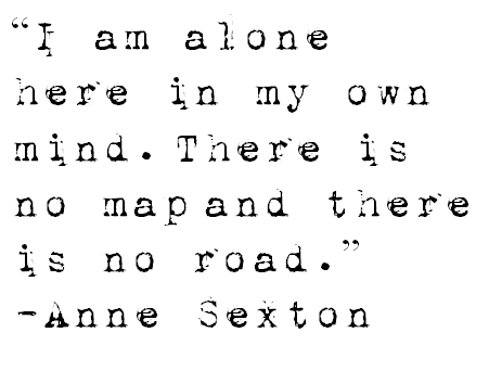 Anne Sexton quote