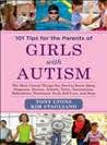 101 Tips for the Parents with Girlss with Autism cover