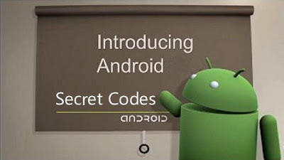 Introducing Android Secret Dial Codes