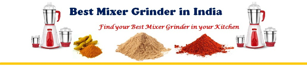 Best Mixer Grinder in India | Top 10 Mixer Grinder in India | Best Mixer Grinder to Buy in India