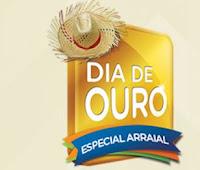Dia de Ouro Especial Arraial Magazine Luiza