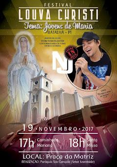 VEM AÍ FESTIVAL LOUVA CHRISTI - 19 DE NOVEMBRO, NA PRAÇA DA MATRIZ