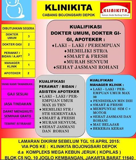 Info lowongan kerja : Buat Klinikita BojongSari Depok Dokter Umum & Gigi Apoteker Pimpinan Klinik Perawat Bidan  Asisten Apoteker