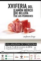 XVI FERIA DEL JAMÓN IBÉRICO DE BELLOTA DE LOS PEDROCHES. VILLANUEVA DE CÓRDOBA