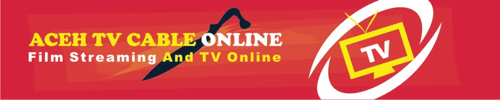 ACEH TV CABLE ONLINE