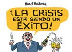 LA CRISIS EST SIENDO UN XITO!