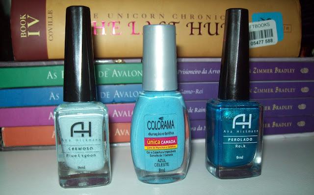 Blue Lagoon, Cremoso da Ana Hickmann; Azul Celeste da coleção Única Camada da Colorama; Rock, Perolado da Ana Hickmann;