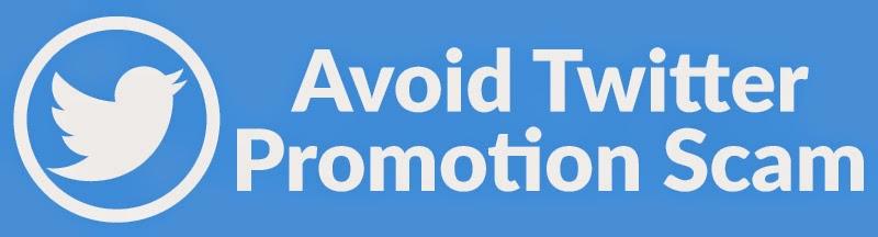 Avoid Twitter Promotion Scam