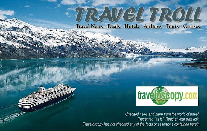 TRAVEL TROLL - Travel News - Deals - Hotels - Airlines - Tours - Cruises