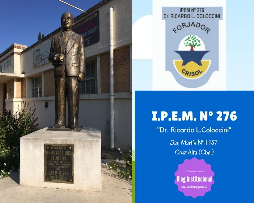 "IPEM Nº 276 ""Dr. Ricardo L. Coloccini"""