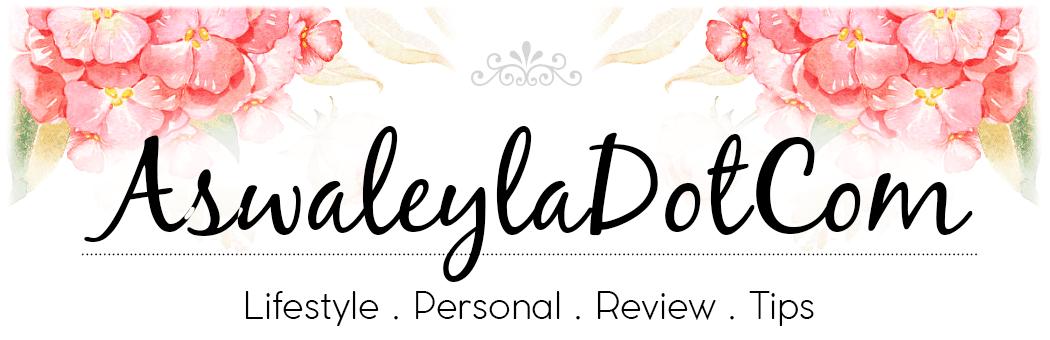 Aswaleyla.Com lifestyle blogger